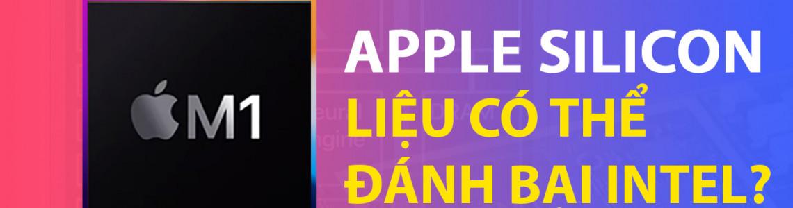 Apple M1 là gì? Chip Apple Silicon đầu tiên cho Mac