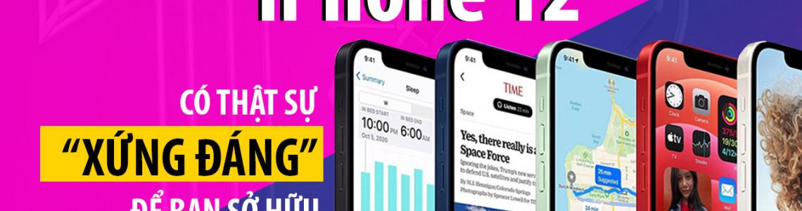 Những điểm nhấn sáng giá trên iPhone 12 sẽ khiến bạn tốn tiền