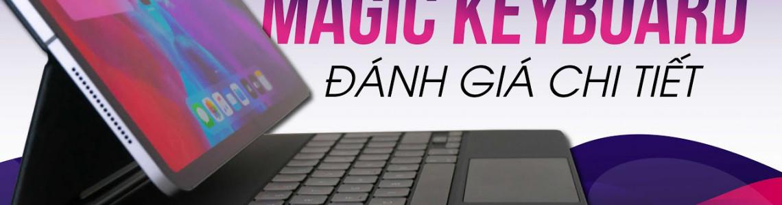 Magic Keyboard: iPad Pro Lơ Lửng, Bàn Phím Cắt Kéo, TrackPad Mới