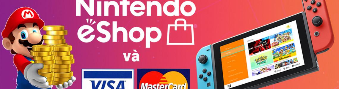 Nintendo eShop là gì? Hướng dẫn mua game, tải game trên eShop