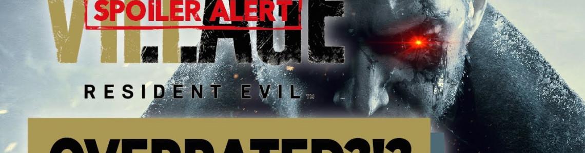 Resident Evil Village - Liệu Hào quang có Xứng tầm?