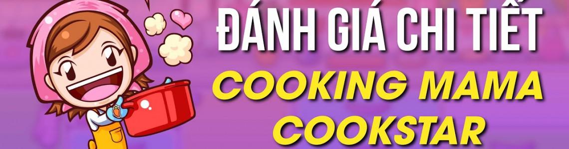 Review Cooking Mama : CookStar Sau 3 Tháng Ra Mắt