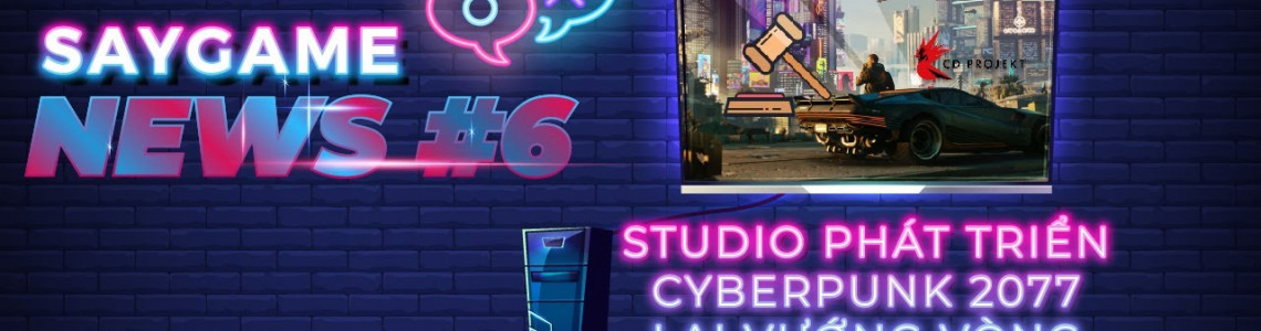 Tổng hợp tin tức về game trong tuần | SAY GAME NEWS #6
