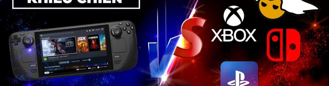 So sánh Steam Deck với các hệ máy Console